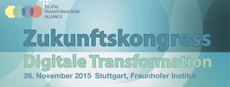 Zukunftskongress Digitale Transformation